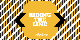 Riding theLine